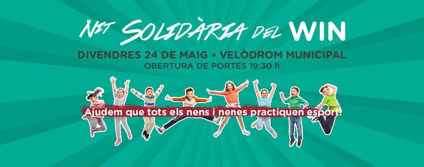 Primera Nit Solidària del WIN Tortosa